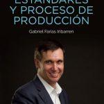 estandares_y_proceso_de_pre_produccion__gabriel_farias__iribarren
