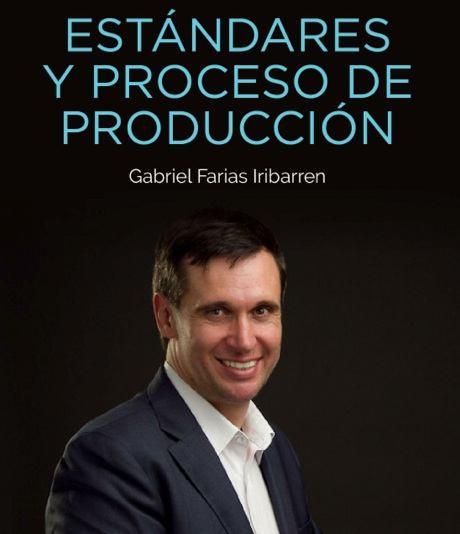 Estandares y Proceso de Pre Producccion- gabrielfariasiribarren.com