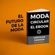 Moda circular el futuro de la moda en un unico ebook-gabrielfariasiribarren.com